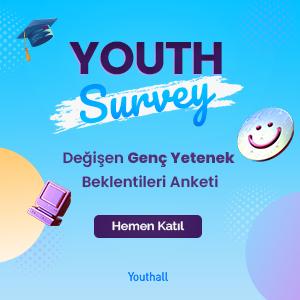 Değişen Genç Yetenek Beklentileri Anketi Blog Banner